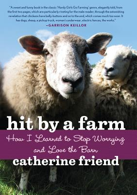 Hit by a Farm: How I Learned to Stop Worrying and Love the Barn Cover Image