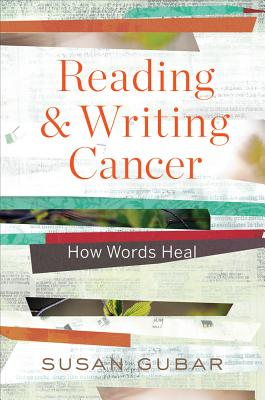 Reading and Writing Cancer: How Words Heal Cover Image
