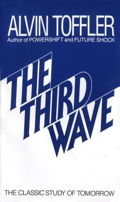 The Third Wave: The Classic Study of Tomorrow Cover Image