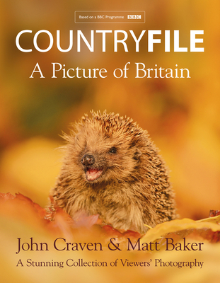 Countryfile - A Picture of Britain: A Stunning Collection of Viewers' Photography Cover Image