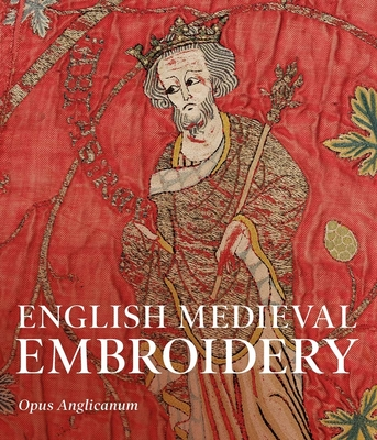 Cover for English Medieval Embroidery