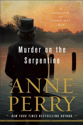 Murder on the Serpentine: A Charlotte and Thomas Pitt Novel Cover Image