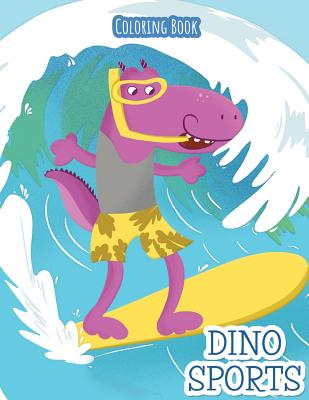 Dino Sports: Coloring Book Cover Image
