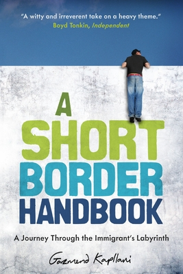 A Short Border Handbook: A Journey Through the Immigrant's Labyrinth image_path