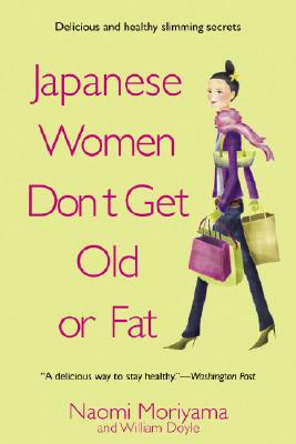 Japanese Women Don't Get Old or Fat Cover