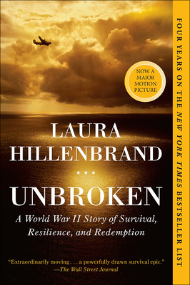 Unbroken: A World War II Story of Survival, Resilience, and Redemption: A World War II Story of Survival Resilience & Redemption Cover Image