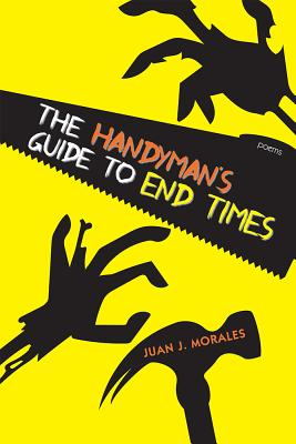 The Handyman's Guide to End Times: Poems Cover Image