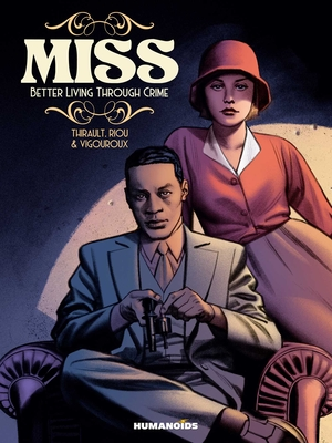 Miss: Better Living Through Crime Cover Image