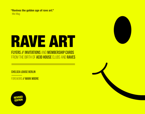 Rave Art: Flyers, Invitations and Membership Cards Cover Image