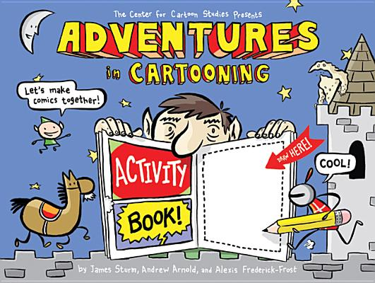 Cover for Adventures in Cartooning Activity Book