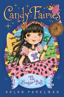 The Sugar Ball (Candy Fairies #6) Cover Image