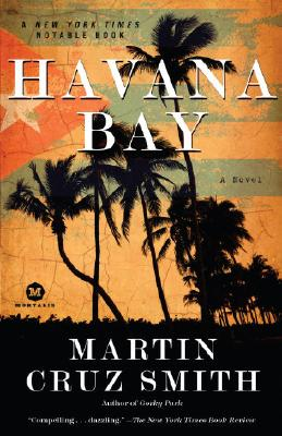 Havana Bay: An Arkady Renko Novel Cover Image