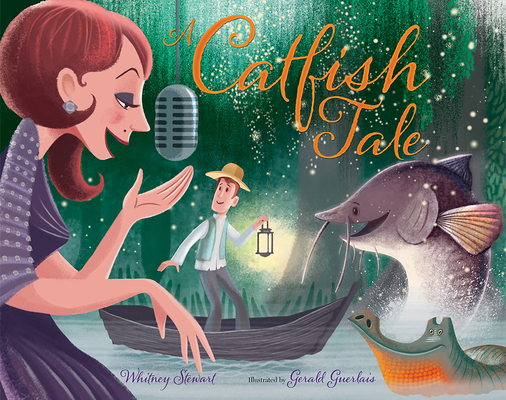 A Catfish Tale: A Bayou Story of the Fisherman and His Wife Cover Image