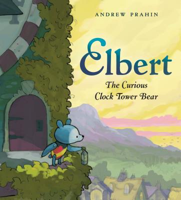 Elbert the Curious Clock Tower Bear by Andrew Prahin