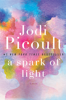 A Spark of Light: A Novel Cover Image