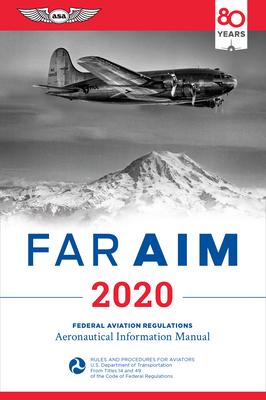 Far/Aim 2020: Federal Aviation Regulations/Aeronautical Information Manual Cover Image
