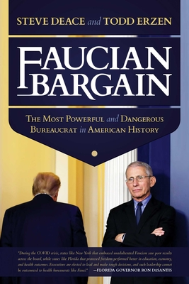 Faucian Bargain: The Most Powerful and Dangerous Bureaucrat in American History Cover Image