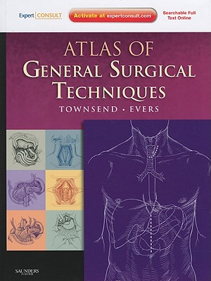 Atlas of General Surgical Techniques: Expert Consult - Online and Print [With Access Code] Cover Image