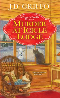 Murder at Icicle Lodge (A Ferrara Family Mystery #3) Cover Image