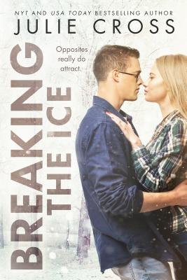 Cover for Breaking the Ice (Juniper Falls #2)