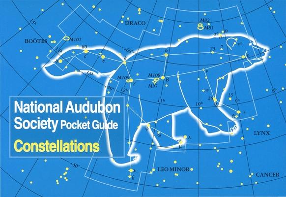 National Audubon Society Pocket Guide: Constellations (National Audubon Society Pocket Guides) Cover Image