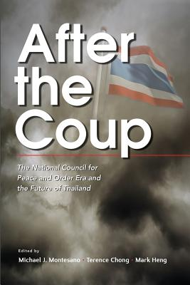 After the Coup: The National Council for Peace and Order Era and the Future of Thailand Cover Image