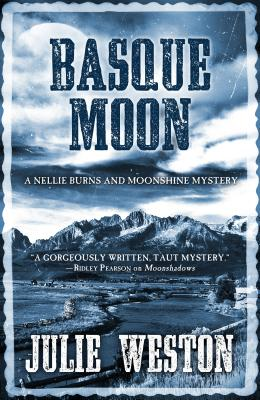 Basque Moon: A Nellie Burns and Moonshine Mystery Cover Image