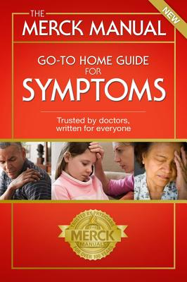 The Merck Manual Go-To Home Guide for Symptoms Cover Image