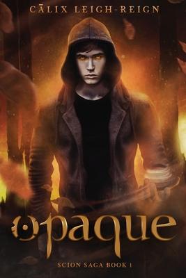 Opaque: Scion Saga Book 1 Cover Image