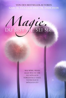 Magie, Du Bist Ee. Sei Es. Cover Image