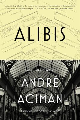 Alibis: Essays on Elsewhere Cover Image