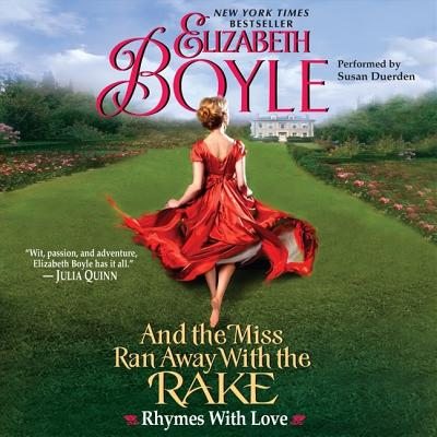 And the Miss Ran Away with the Rake Lib/E: Rhymes with Love Cover Image