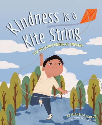Kindness is a Kite String: The Uplifting Power of Empathy Cover Image