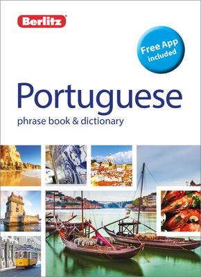 Berlitz Phrase Book & Dictionary Portuguese (Bilingual Dictionary) (Berlitz Phrasebooks) Cover Image