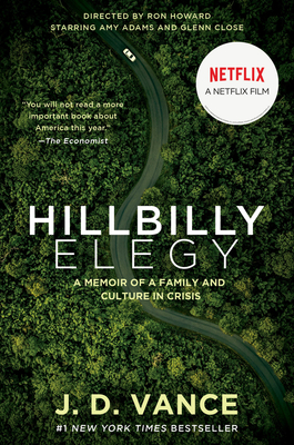 Hillbilly Elegy [movie tie-in]: A Memoir of a Family and Culture in Crisis Cover Image