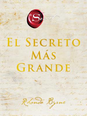 Greatest Secret, The \ El Secreto Más Grande (Spanish edition) (The Secret) Cover Image
