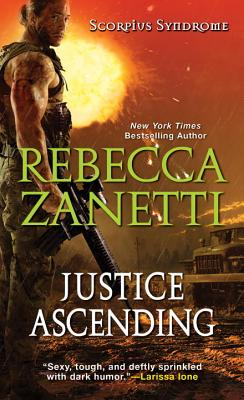 Justice Ascending (The Scorpius Syndrome #3) Cover Image