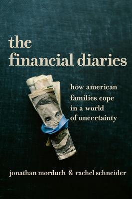 The Financial Diaries: How American Families Cope in a World of Uncertainty Cover Image