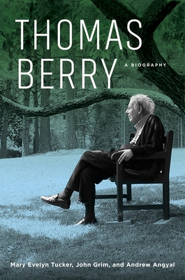 Thomas Berry: A Biography Cover Image