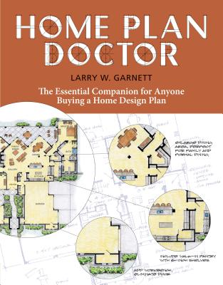 Home Plan Doctor: The Essential Companion for  Anyone Buying a Home Design Plan Cover Image