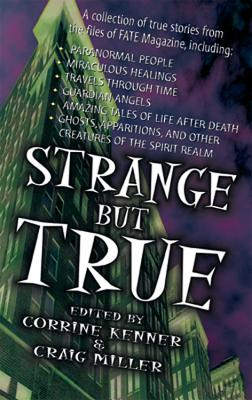 Strange But True: From the Files of Fate Magazine from the Files of Fate Magazine Cover Image
