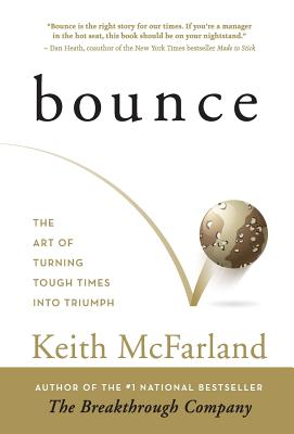Bounce: The Art of Turning Tough Times in Triumph Cover Image