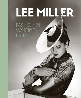 Lee Miller: Fashion in Wartime Britain Cover Image