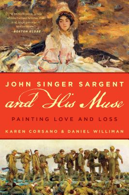 John Singer Sargent and His Muse: Painting Love and Loss Cover Image