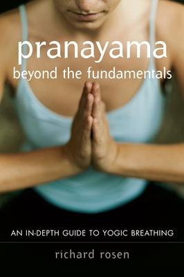 Pranayama Beyond the Fundamentals Cover