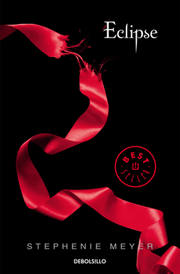 Eclipse (Spanish Edition) (La Saga Crepusculo / The Twilight Saga #3) Cover Image