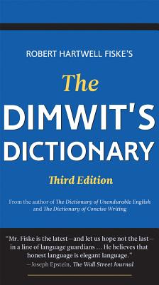 The Dimwit's Dictionary: Replace Lazy Writing with Elegant English Cover Image
