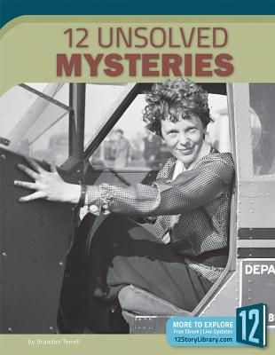 12 Unsolved Mysteries (Scary and Spooky) Cover Image