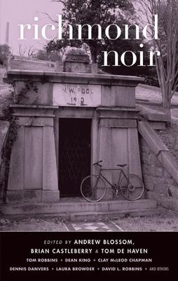Richmond Noir (Akashic Noir) Cover Image