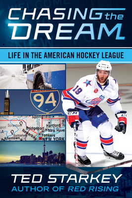 Chasing the Dream: Life in the American Hockey League Cover Image